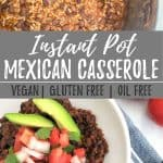 Instant Pot Mexican casserole PIN with text overlay.