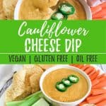 cauliflower cheese dip PIN image with text overlay.