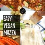 vegan mozzarella cheese PIN with text overlay.