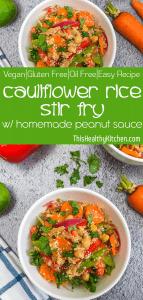 cauliflower rice stir fry with peanut sauce pin