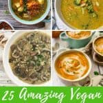 Vegan soup recipes PIN with text overlay.