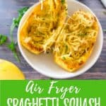 air fryer spaghetti squash with text overlay PIN.