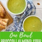 Broccoli Almond Soup PIN with text overlay