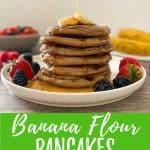 banana flour pancakes PIN with text overlay.