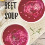 beet soup PIN with text overlay.